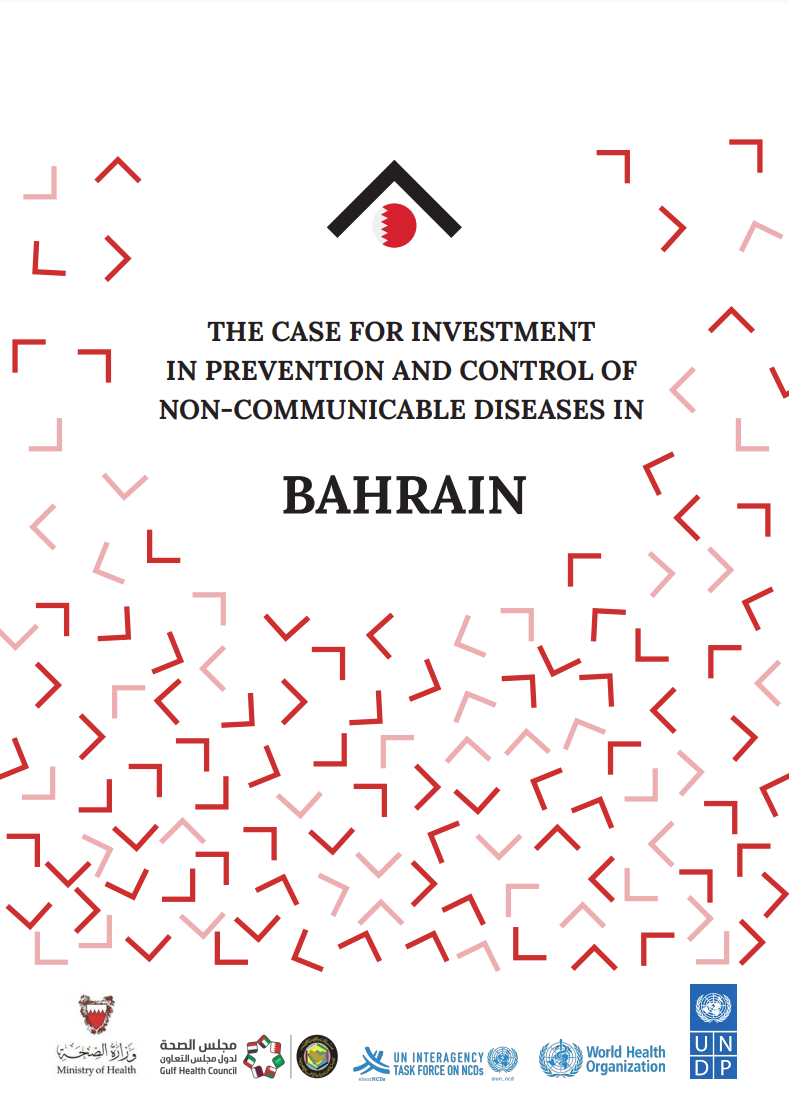 The Case for Investment in Prevention and Control of Non-Communicable Diseases in Bahrain